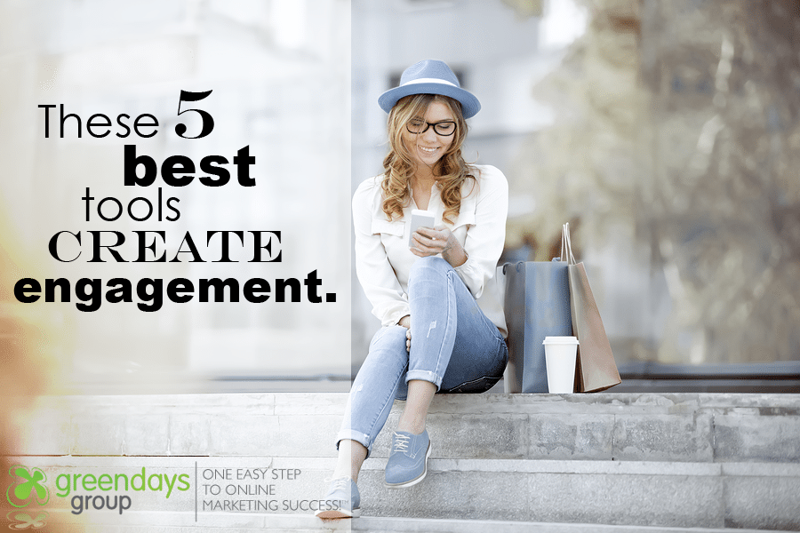 Greendays Group offers 5 key online marketing tools to create engagement and generate more sales opportunities.
